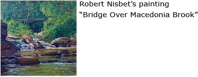 "Robert Nisbet's painting, ""Bridge Over Macedonia Brook"""